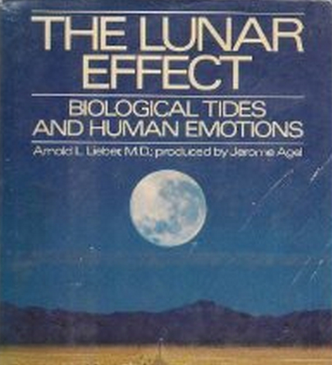 Amazon_co_jp:_The_Lunar_Effect__Biological_Tides_and_Human_Emotions__Arnold_L__Lieber__洋書